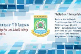 Jasa Pembuatan PT Di Tangerang Dengan Syarat yang Harus Diperhatikan