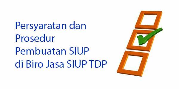 Biro Jasa SIUP TDP Terpercaya di Jakarta